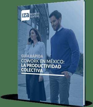 Ebook_Cowork en México, la productividad colectiva